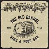Old barrel drawing. A drawing of an old wooden barrel with vine above it and the text the old barrel wine and food bar stock illustration