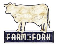 Old Cow Sign Farm to fork. Farm Fresh Farm to Fork Farmer`s Market Antique tin sign with Milk Cow stock photography