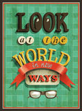 Old-fashioned poster - look at the world in new ways Stock Images