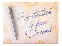 Old paper grunge background - Pay attention to your dreams Stock Images
