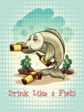 Old saying drink like a fish Royalty Free Stock Photo