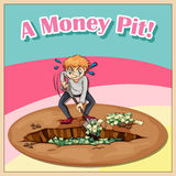 Old saying a money pit Stock Photography