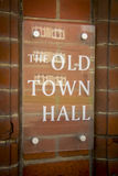Old Town Hall sign Royalty Free Stock Photography
