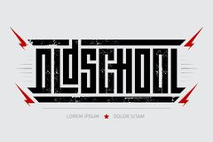 Oldschool - brutal font for labels, headlines, music posters or t-shirt print. Horizontal inscription with lightnings.  stock illustration