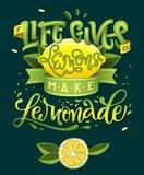 Om liv ger dig, gör citroner lemonad - kalligrafiillustration det motivational citationstecknet vektor illustrationer