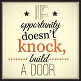 Om tillfället inte knackar, bygg en dörr Royaltyfria Foton