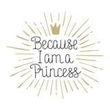 Omdat ik Prinses hand het getrokken van letters voorzien ben royalty-vrije illustratie