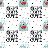 Omg, I am so cute - Funny monsters seamless pattern with lettering. Color kids  illustration in scandinavian style.  Stock Photography