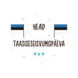 Onafhankelijkheidsdag van Estland Vector illustratie Tekst in Est - de Gelukkige dag van de Onafhankelijkheidsrestauratie Royalty-vrije Stock Foto's