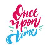 Once upon a time hand drawn vector lettering. Isolated on white background royalty free illustration