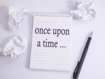 Once Upon a Time, story telling motivational inspirational quotes. Words typography lettering concept stock image
