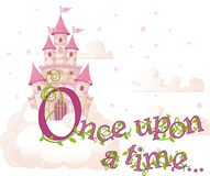 "Once upon a time. Text ""Once upon a time"" over sky castle and clouds"