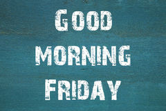 Oncept, Goedemorgenvrijdag - uitdrukking op oude groene backgr wordt geschreven die Stock Foto's
