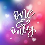One And Only - Calligraphy for invitation, greeting card, prints Royalty Free Stock Photography