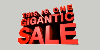 One Gigantic Sale. CGI of Towering 3-Dimentional Text that reads This is One Gigantic Sale Royalty Free Stock Photo