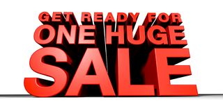 One Huge Sale 2. CGI of Towering 3-Dimentional Text that reads Get Ready For One Huge Sale Royalty Free Stock Photography