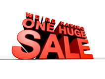 One Huge Sale. CGI of Towering 3-Dimentional Text that reads We're Having One Huge Sale Royalty Free Stock Photos