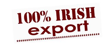 One hundred percent Irish export. Rubber stamp with text one hundred percent Irish export inside,  illustration Stock Image
