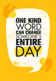 One Kind Word Can Change Someone Entire Day, Inspiring Creative Motivation Quote Poster Template. Stock Photo
