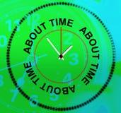 Ongeveer vertegenwoordigt de Tijd het Zijn Recent en Haast Stock Foto