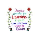 Ontwikkel een hartstocht voor het leren Als u, zult u nooit ophouden te groeien royalty-vrije illustratie