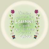 Ontwikkel een hartstocht voor het leren Als u, zult u nooit ophouden te groeien stock illustratie