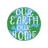 Onze aarde ons huis Inspirational citaat vector illustratie