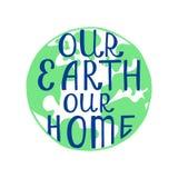 Onze aarde ons huis Inspirational citaat Royalty-vrije Stock Afbeelding
