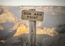 Ooh Aah Point Sign At The South Kaibab Hiking Trail In Grand Can. Sunrise View From Behind The Ooh Aah Point Sign At The South Kaibab Hiking Trail In Grand Stock Photography
