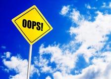 Oops сообщение на дорожном знаке Стоковые Изображения RF