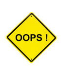 Oops error Yellow Sign on white Stock Images