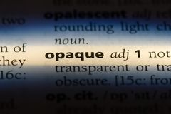 Opaque. Word in a dictionary.  concept stock image