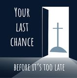 Open door - Christ - background with text Your last chanc stock illustration