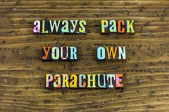 Open mind pack parachute change. Typography letterpress positive attitude thinking mindset work together self protection survival wisdom teamwork leadership royalty free stock images