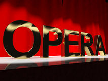 Opera Word On Stage Showing Classic Operatic Culture And Perform Royalty Free Stock Images