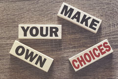 Operi le vostre proprie scelte Messaggio motivazionale Fotografie Stock Libere da Diritti