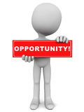 Opportunity. Sign held up by little man, red sign on white background vector illustration