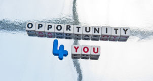 Opportunity for you Stock Photo