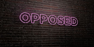 OPPOSED -Realistic Neon Sign on Brick Wall background - 3D rendered royalty free stock image. Can be used for online banner ads and direct mailers stock illustration