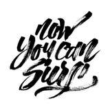 Ora potete praticare il surfing Iscrizione moderna della mano di calligrafia per la stampa di serigrafia Fotografia Stock