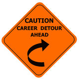 Orange caution sign - career detour. Orange caution sign warning of career detour Royalty Free Stock Photo