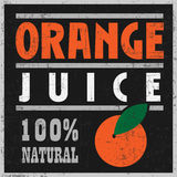 Orange Juice Poster. Retro Style Orange Juice Poster for Your Shop with Grunge Overlay and Old Look Stock Photo