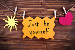 Orange Label With Life Quote Just Be Yourself Stock Photography