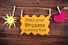 Orange Label With Life Quote Make Your Dreams Coming True Stock Photography