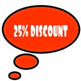 Orange thought bubble with 25 PERCENT DISCOUNT text message. Illustration Stock Images