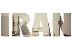 Ord IRAN över symboliska ställen Arkivfoton