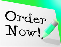 Order Now Means At This Time And Booked Stock Photo