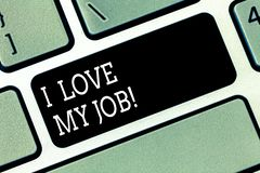 Ordhandstiltext älskar jag mitt jobb Affärsidé för att ha affektion eller passionerat till det ockupation valda tangentbordet royaltyfri bild