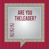 Ordhandstiltext är dig Leaderquestionen Affärsidé för ledarskap som visar ta omsorg av fyrkantigt anförande för företag royaltyfri illustrationer