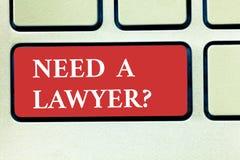 Ordhandstiltext behöver en Lawyerquestion Affärsidé för att söka efter laglig rådgivning eller att förbereda lagliga dokument royaltyfri bild